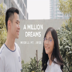 Misellia Ikwan A Million Dreams Feat. Jess No Limit (Cover)