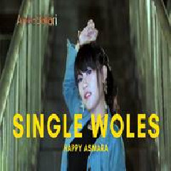 Happy Asmara Single Woles